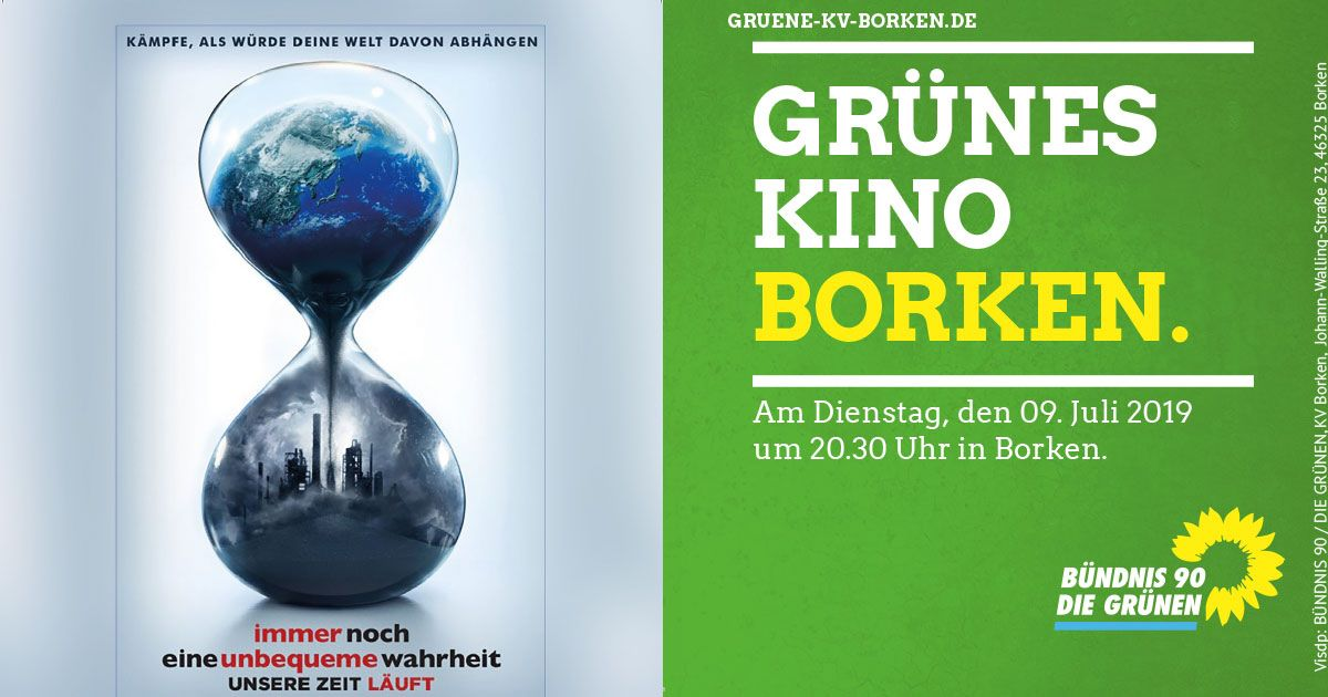 """Das Grüne Kino zeigt: """"Immer noch eine unbequeme Wahrheit: Unsere Zeit läuft"""""""
